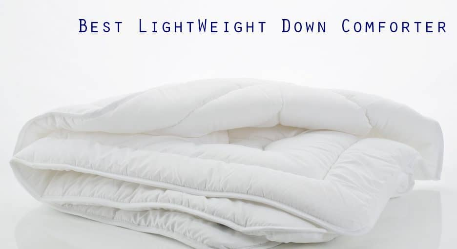 best lightweight down comforter