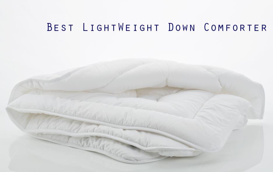Top 5 Best Lightweight Down Comforter Reviews 2017